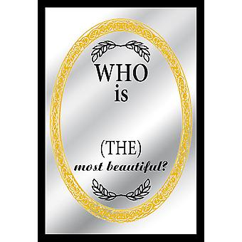 Who is (the) most beautiful mirror print, multi colored, with black frame in wood.