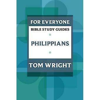 For Everyone Bible Study Guides - Philippians by Tom Wright - 97802810