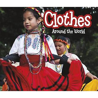 Clothes Around the World by Clare Lewis - 9781406282016 Book