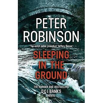 Sleeping in the Ground - DCI Banks 24 por Peter Robinson - 97814478690