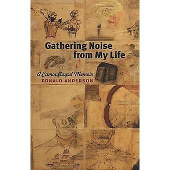 Recopilación de ruido de mi vida - memorias camuflada por Donald Anderson