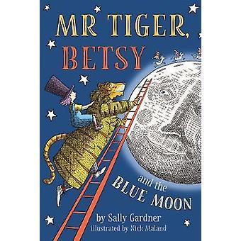 M. Tiger - Betsy et la lune bleu de M. Tiger - Betsy et le M bleu
