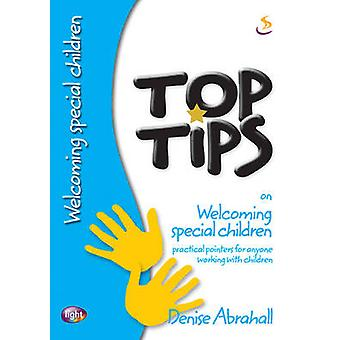 Top Tips on Welcoming Special Children by Denise Abrahall - 978184427
