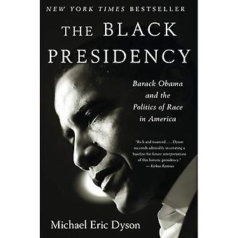 Black Presidency, The