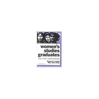 Women&s Studies Graduates : The First Generation