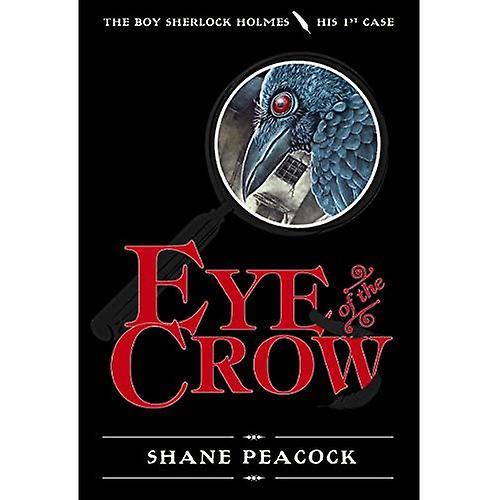 Eye of the Crow (Boy Sherlock Holmes)