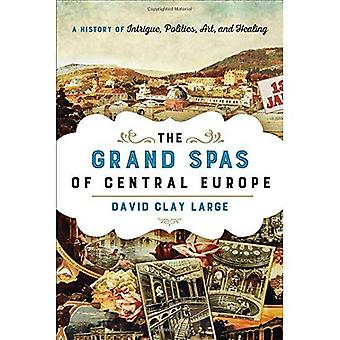 Os Grand Spas da Europa Central: uma história de intriga, política, arte e cura