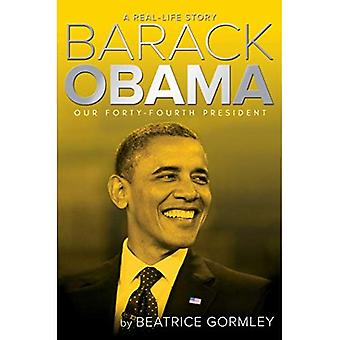Barack Obama: Nasz prezydent czwarta czterdzieści (Real-Life Story)