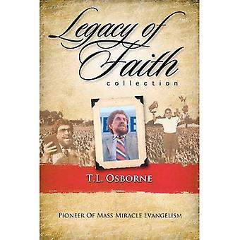 Legacy of Faith Collection: T. L. Osborn