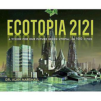Ecotopia 2121