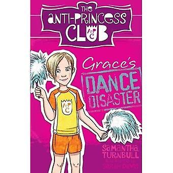 Danse catastrophe le Club anti-Princess 3 Grace