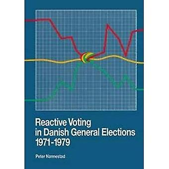 Reactive Voting in Danish: General Elections, 1971-1979: A Revisionist Interpretation