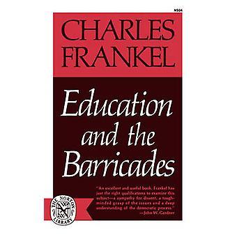Bildung und die Barrikaden von Frankel & Charles