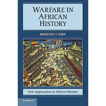 Guerra en la historia africana por Richard J Reid