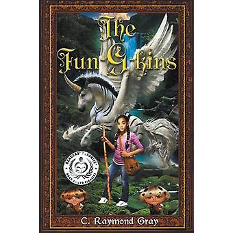 The FunGkins The Battle For Halladon Age 8  Up by Gray & C. Raymond