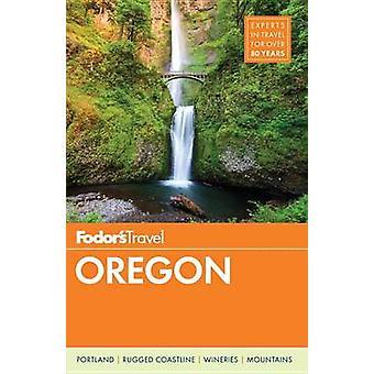 Fodor's Oregon by Fodor's - 9780147546784 Book