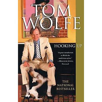 Hooking Up by Tom Wolfe - 9780312420239 Book