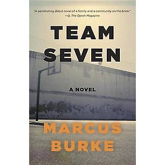 Team Seven by Marcus Burke - 9780345806444 Book