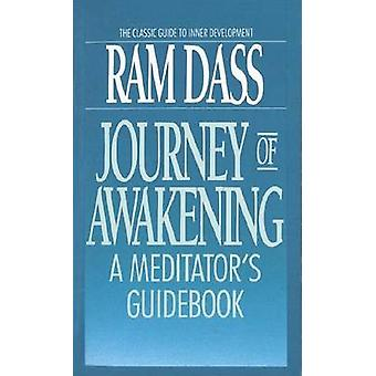 Journey of Awakening - Meditator's Guide Book (2nd Revised edition) by