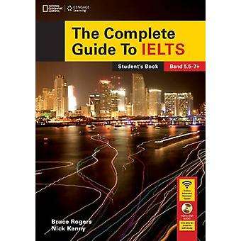 The Complete Guide to IELTS - Student's Book and Access Code for Inten