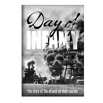 Day of Infamy - The Story of the Attack on Pearl Harbor by Steven Otfi