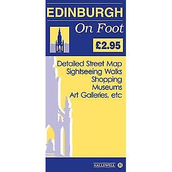 Edinburgh on Foot (3rd Revised edition) by Richard Hallewell - 978187