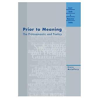 Ennen merkitys: Protosemantic ja runousoppi