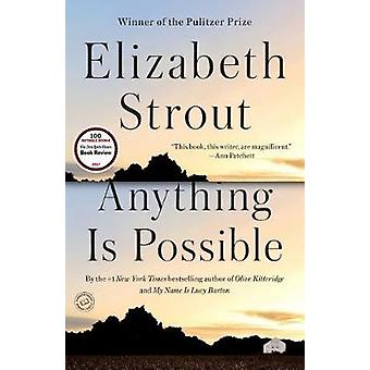 Anything Is Possible by Elizabeth Strout - 9780812989410 Book