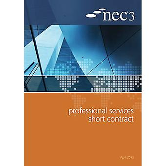NEC3 Professional Services Short Contract (PSSC) by NEC - 97807277588
