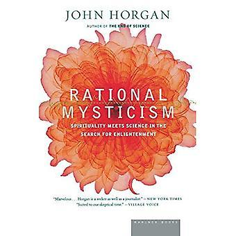 Rationeel mysticisme: verzending van de grens tussen wetenschap en spiritualiteit