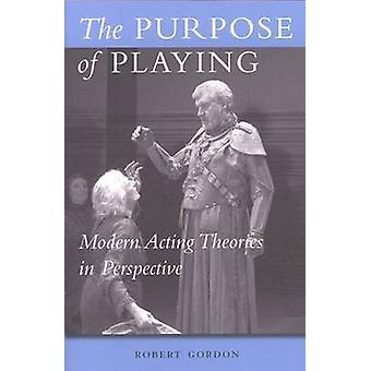 Hensikten med å spille moderne fungerende teorier i perspektiv av Robert Gordon