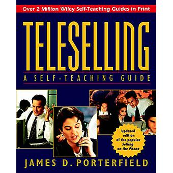 Teleselling - Self-opetus opas James k. Porterfield - 97804711
