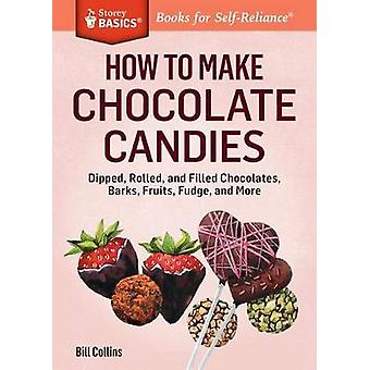 How to Make Chocolate Candies by Bill Collins
