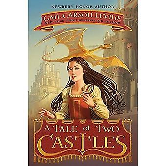 En fortælling om to slotte