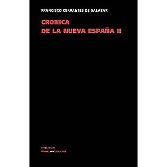 Cronica de la Nueva Espana II av Francisco Cervantes De Salazar