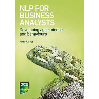 NLP for Business Analysts - Developing Agile Mindset and Behaviours by