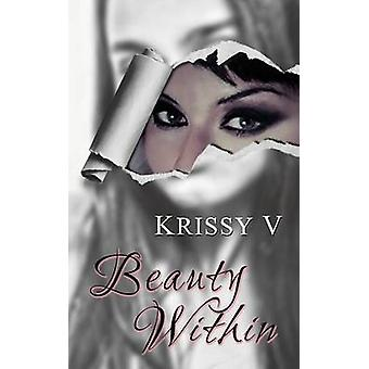 Beauty Within by V & Krissy