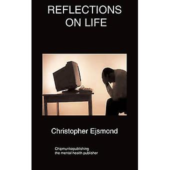 Reflections On Life by Ejsmond & Christopher