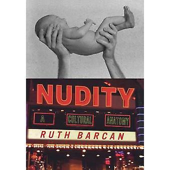 Nakenhet en kulturell anatomi av Barcan & Ruth