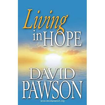 Living in Hope by Pawson & David