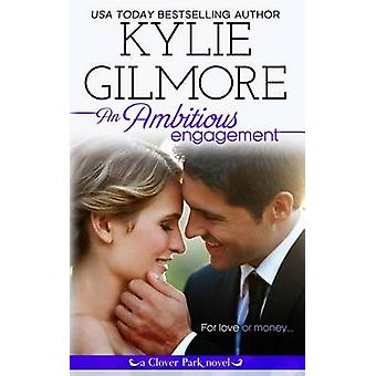 An Ambitious Engagement by Gilmore & Kylie