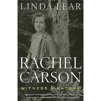 Rachel Carson - Witness for Nature by Linda Lear - 9780547238234 Book