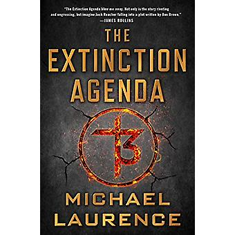 The Extinction Agenda by Michael Laurence - 9781250158482 Book