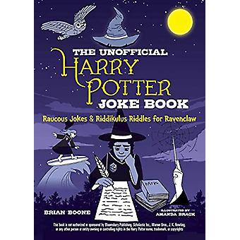 The Unofficial Harry Potter Joke Book - Raucous Jokes and Riddikulus R