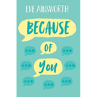 Because of You by Eve Ainsworth - 9781781128671 Book
