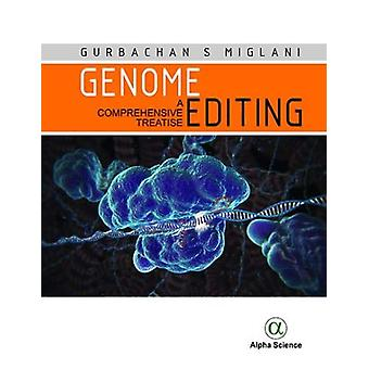 Genome Editing - A Comprehensive Treatise by Gurbachan S. Miglani - 97
