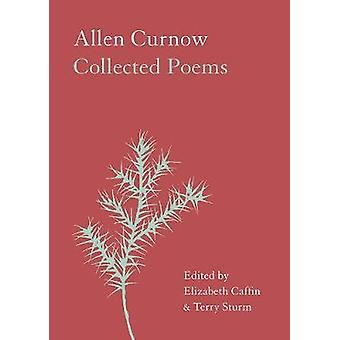 Allen Curnow Collected Poems by Elizabeth Caffin - 9781869408510 Book