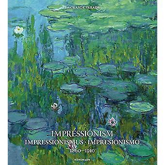 Impressionism 1860-1910 by Kristina Menzel - 9783741921445 Book