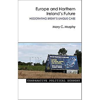 Europa och Nordirlands framtid av Mary C. Murphy - 978178821029
