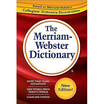 The Merriam-Webster Dictionary by Merriam-Webster - 9780877796688 Book